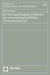 Der Vertragsübergang im Rahmen der umwandlungsrechtlichen Universalsukzession