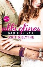 Bad For You - Krit und Blythe