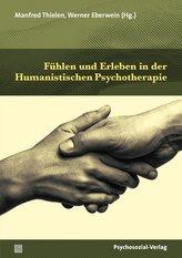 Fühlen und Erleben in der Humanistischen Psychotherapie