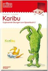 LÜK. Karibu - 4. Klasse. Ergänzende Übungen zum Sprachbuch 2