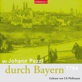 Mit Johann Pezzl durch Bayern