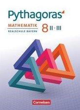 Pythagoras 8. Jahrgangsstufe (WPF II/III). Realschule Bayern - Schülerbuch