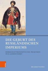 Die Geburt des Russländischen Imperiums