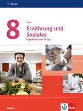 Auer Ernährung und Soziales 8. Ausgabe Bayern. Lern- und Übungsheft Klasse 8