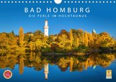 Bad Homburg - Die Perle im Hochtaunus (Wandkalender 2021 DIN A4 quer)