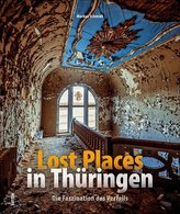Lost Places in Thüringen