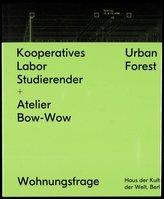 Kooperatives Labor Studierender + Atelier Bow-Wow