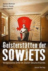 Geisterstätten der Sowjets