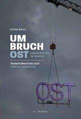 Umbruch Ost / Transformation East