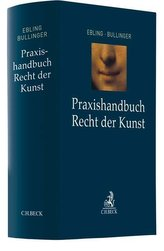Praxishandbuch Recht der Kunst