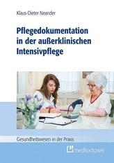 Pflegedokumentation in der außerklinischen Intensivpflege