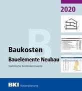 BKI Baukosten Bauelemente Neubau 2020. Statistische Kostenkennwerte Bauelemente (Teil 2)