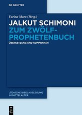 Jalkut Schimoni zum Zwölfprophetenbuch