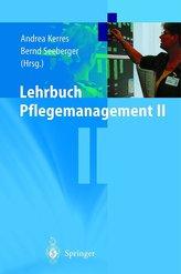 Lehrbuch Pflegemanagement II
