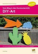 Vom Blog in den Kunstunterricht: DIY-Art