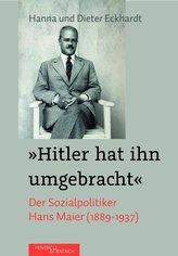 Hitler hat ihn umgebracht