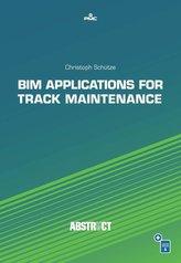 BIM Applications for Track Maintenance