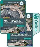 Oxford IB Diploma Programme: IB Mathematics: applications and interpretation, Higher Level, Print and Enhanced Online Course Boo
