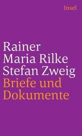 Rainer Maria Rilke und Stefan Zweig in Briefen und Dokumenten
