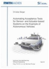Automating Acceptance Tests for Sensor- and Actuator-based Systems on the Example of Autonomous Vehicles