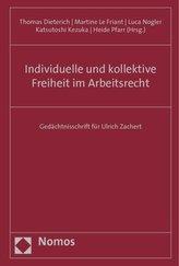 Individuelle und kollektive Freiheit im Arbeitsrecht