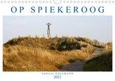 OP SPIEKEROOG (Wandkalender 2021 DIN A4 quer)