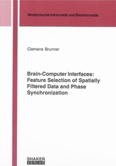 Brain-Computer Interfaces: Feature Selection of Spatially Filtered Data and Phase Synchronization