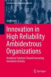 Innovation in High Reliability Ambidextrous Organizations