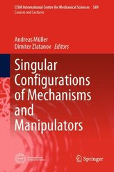 Singular Configurations of Mechanisms and Manipulators