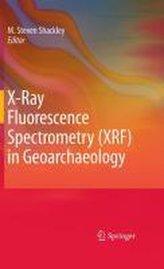 X-Ray Fluorescence Spectrometry in Geoarchaeology