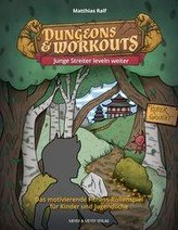 Dungeons & Workouts: Junge Streiter leveln weiter
