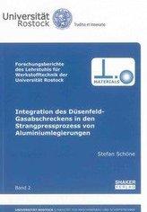 Integration des Düsenfeld-Gasabschreckens in den Strangpressprozess von Aluminiumlegierungen