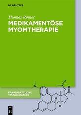 Medikamentöse Myomtherapie