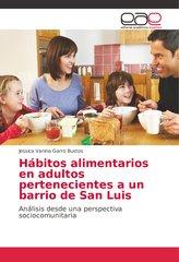 Hábitos alimentarios en adultos pertenecientes a un barrio de San Luis