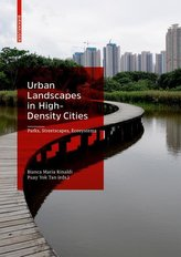 Urban Landscapes in High-Density Cities