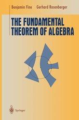 The Fundamental Theorem of Algebra