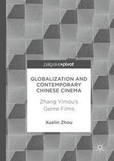 Globalisation and Contemporary Chinese Cinema