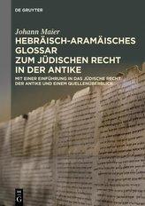 Hebräisch-aramäisches Glossar zum jüdischen Recht in der Antike