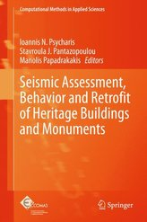 Seismic Assessment, Behavior and Retrofit of Heritage Buildings and Monuments