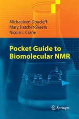 Pocket Guide to Biomolecular NMR