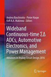 Wideband Continuous-time S-ADCs, Automotive Electronics, and Power Management