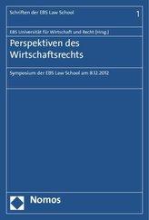 Perspektiven des Wirtschaftsrechts