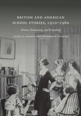British and American School Stories, 1910-1960