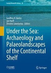 Under the Sea: Archaeology and Palaeolandscapes