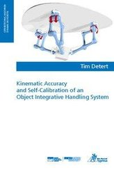 Kinematic Accuracy and Self-Calibration of an Object Integrative Handling System