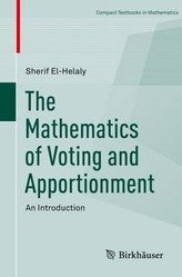 The Mathematics of Voting and Apportionment