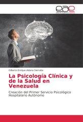 La Psicología Clínica y de la Salud en Venezuela