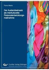 Der Auslandseinsatz als interkulturelle Personalentwicklungsmaßnahme