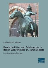 Deutsche Ritter und Edelknechte in Italien während des 14. Jahrhunderts