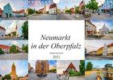 Neumarkt in der Oberpfalz Impressionen (Wandkalender 2021 DIN A4 quer)